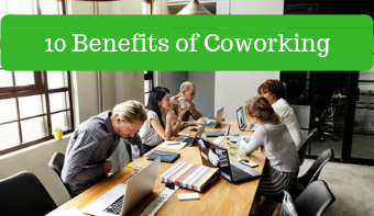 10 Benefits of Coworking For Professionals