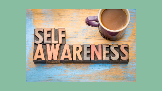 Why is self-awareness so important?